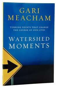 Watershed Moments