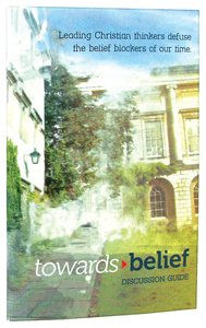 Towards Belief (Discussion Guide)