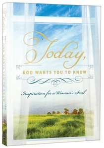 Today, God Wants You to Know