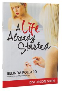A Life Already Started Discussion Guide