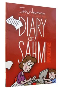 Diary of a Sahm (Stay At Home Mum)