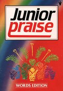 Junior Praise Words Edition