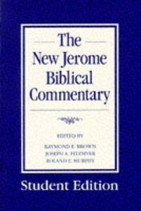 The New Jerome Biblical Commentary (Student Edition)