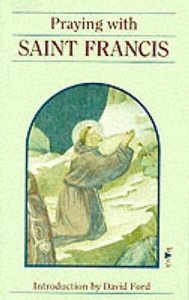 Praying With St Francis