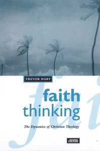 Faith Thinking: Dynamics of Christian Theology