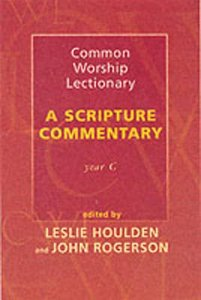 Common Worship Lectionary: A Scripture Commentary (Year C)