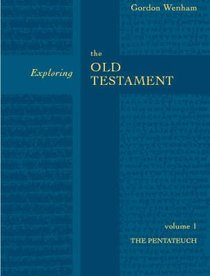 History (#02 in Exploring The Old Testament Series)
