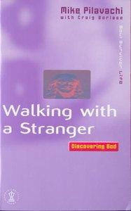 Soul Survivor: Walking With a Stranger