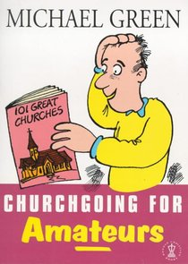 Churchgoing For Amateurs