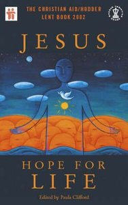 Jesus, Hope For Life