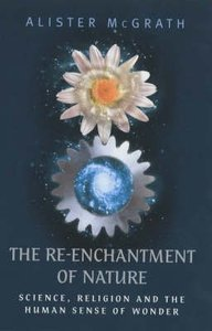 The Re-Enchantment of Nature