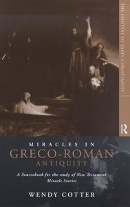 Miracles in Greco-Roman Antiquity