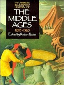 Cambridge Illustrated History of the Middle Ages (Vol 3)