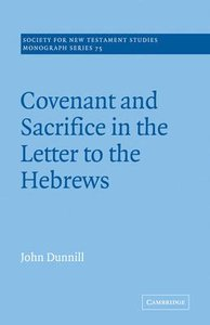 Covenant & Sacrifice in the Letter to the Hebresw