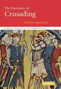 The Experience of Crusading:2 Volume Set