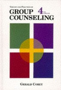 Theory and Practice of Group Counseling (4th Edition)