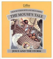 Jesus and the Storm (The Mouses Tale) (Animal Tales Series)