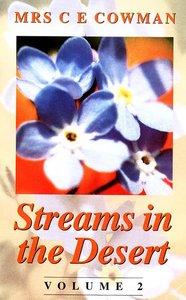 Streams in the Desert (Vol 2)