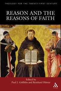 Reason and the Reasons of Faith