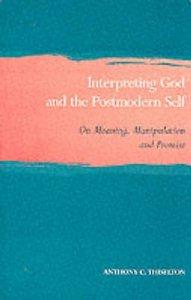 Interpreting God and the Postmodern Self