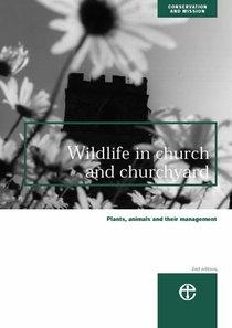 Wildlife in Church and Churchyard (2nd Edition)