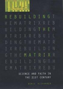Rebuilding the Matrix