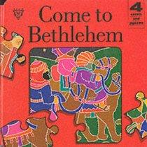Christmas Jigsaw Board Book: Come to Bethlehem