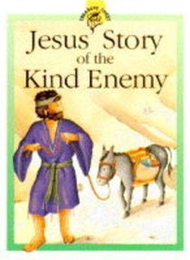 Jesus Story of the Kind Enemy (Treasure Chest Series)
