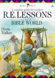 R E Lessons From Bible World (Religious Education)