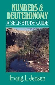 Self Study Guide Numbers & Deuteronomy (Self-study Guide Series)