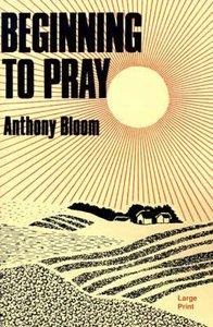 Beginning to Pray (Large Print)