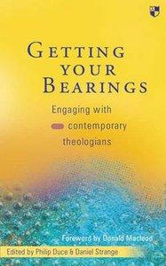 Getting Your Bearings (Beginning Biblical Studies Series)