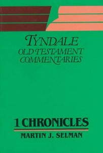 1 Chronicles (Tyndale Old Testament Commentary Series)