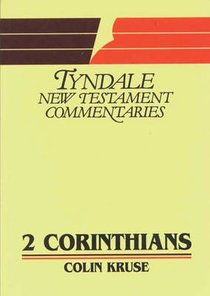2 Corinthians (Tyndale New Testament Commentary Series)