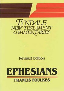 Ephesians (Tyndale New Testament Commentary Series)