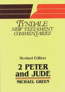 2 Peter & Jude (Tyndale New Testament Commentary Series)