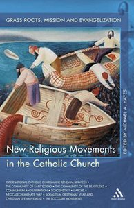 New Religious Movements in the Catholic Church