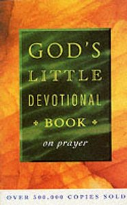 Gods Little Devotional Book on Prayer