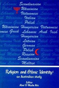 Religion and Ethnic Identity (Vol 1)