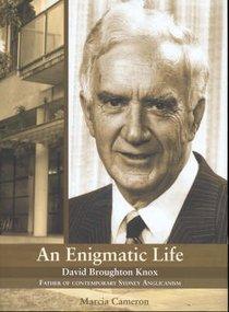 An Enigmatic Life: David Broughton Knox