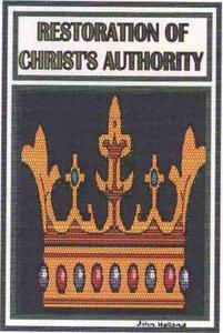 Restoration of Christs Authority