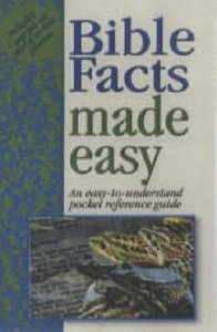 Bible Facts Made Easy (Bible Made Easy Series)