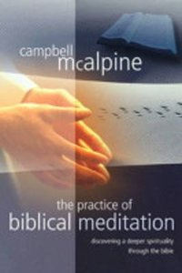 The Practice of Biblical Meditation