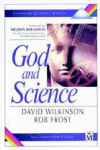 God and Science (Thinking Clearly Series)