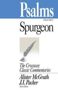 Psalms #01 (1-85) (Crossway Classic Commentaries Series)