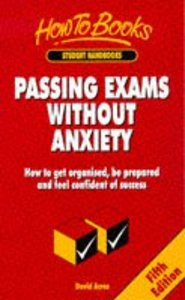 Passing Exams Without Anxiety