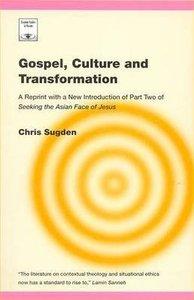 Gospel, Culture and Transformation (Regnum Studies In Mission Series)