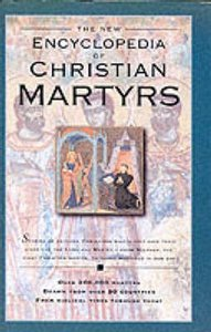 Encyclopedia of Christian Martyrs