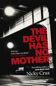 The Devil Has No Mother