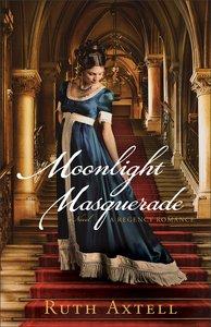 Moonlight Masquerade (#01 in London Encounters Series)